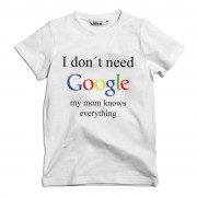 I Don't Need Google - My Mum Knows Everything Barn T-shirt