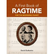 A First Book of Ragtime: 24 Arrangements for the Beginning Pianist with Downloadable Mp3s, Paperback