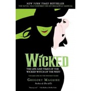 Wicked: The Life and Times of the Wicked Witch of the West, Paperback