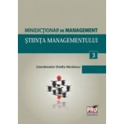Minidictionar De Management 3 Stiinta Managementului - Ovidiu Nicolescu