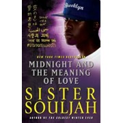 Midnight and the Meaning of Love, Paperback/Sister Souljah