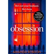 Obsession: The Bestselling Psychological Thriller of 2017, Paperback/Amanda Robson