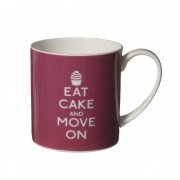 """Cana de portelan """"Eat Cake and Move On"""""""