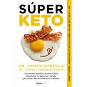 Súper Keto / Superfuel: Ketogenic Keys to Unlock the Secrets of Good Fats, Bad Fats, and Great Health, Paperback/Joseph Mercola
