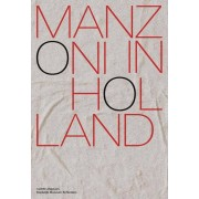 Manzoni in Holland - Antoon Melissen, Colin Huizing, Julia Mullié (ISBN: 9789462085008)