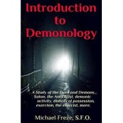 Introduction to Demonology: A Study of the Devil and Demons, Paperback/Michael Freze