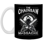 The Chainsaw Massacre - 11 oz Ceramic Mug - 258