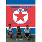 Reisverhaal Noord-Korea unframed   Geluksburo