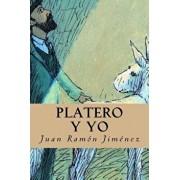 Platero Y Yo, Paperback/Juan Ramon Jimenez