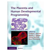 Placenta and Human Developmental Programming (Burton Graham J.)(Cartonat) (9780521199452)