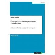 kologische Nachhaltigkeit in der Textilindustrie, Paperback/Milena Walder