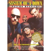 System of a Down: Psycho Messiahs - The Unauthorized Biography [DVD] [2002]