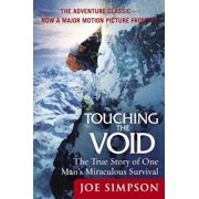 Touching the Void: The True Story of One Man's Miraculous Survival, Paperback/Joe Simpson
