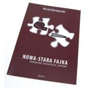 NOWA-STARA FAJKA Maciej Maciejewski