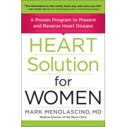 Heart Solution for Women: A Proven Program to Prevent and Reverse Heart Disease, Paperback/Mark Menolascino