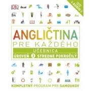 Angličtina pre každého - Učebnica: Úroveň 3 Stredne pokročilý(Kolektív)