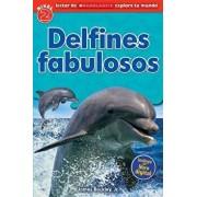 Lector de Scholastic Explora Tu Mundo Nivel 2: Delfines Fabulosos (Dolphin Dive): (spanish Language Edition of Scholastic Discover More Reader Level 2, Paperback/James Buckley Jr