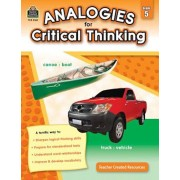 Analogies for Critical Thinking Grade 5, Paperback