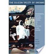 Silicon Valley of Dreams - Environmental Injustice, Immigrant Workers, and the High-Tech Global Economy (Pellow David N.)(Paperback) (9780814767108)