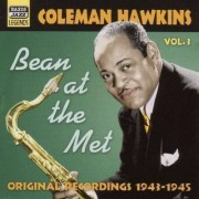 Coleman Hawkins - Volume 3 Bean At the Met (0636943274422) (1 CD)