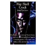 Crack (journal d'un accro) - Ray Shell - Livre