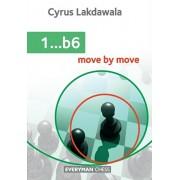 1...b6. Move by Move, Paperback/Cyrus Lakdawala