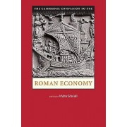 The Cambridge Companion to the Roman Economy by Walter Scheidel