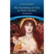 The Flowers of Evil & Paris Spleen: Selected Poems, Paperback