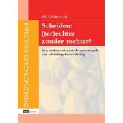 Sdu Uitgevers Scheiden: (ter)echter zonder rechter? - BES Chin-A-Fat - ebook
