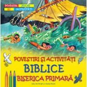 Povestiri şi activităţi biblice - Biserica primară.