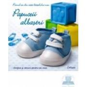Papuceii albastrii. Primul an din viata baietelului meu