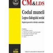Codul muncii. Legea dialogului social Act. 6 Februarie 2018