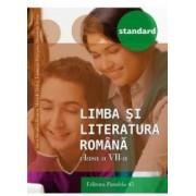 Limba si literatura romana - Clasa a 7-a - Standard 2016 - Anca Davidoiu-Roman M. Dobos