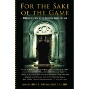 For the Sake of the Game: Stories Inspired by the Sherlock Holmes Canon, Paperback/Laurie R. King