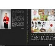 7 ani la dieta. Aventurile unei femei grase - Marie Vranceanu
