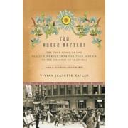 Ten Green Bottles: The True Story of One Family's Journey from War-Torn Austria to the Ghettos of Shanghai, Paperback/Vivian Jeanette Kaplan