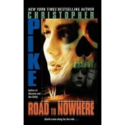 Road to Nowhere, Paperback/Christopher Pike
