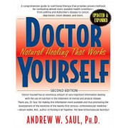Doctor Yourself: Natural Healing That Works, Paperback