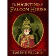 The Haunting of Falcon House, Hardcover