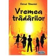 Vremea tradarilor - Cornel Dimovici