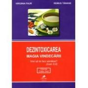 Dezintoxicarea-magia vindecarii, virginia faur, remus tanase i.011 1buc FAVISAN