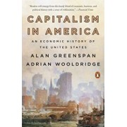 Capitalism in America: An Economic History of the United States, Paperback/Alan Greenspan