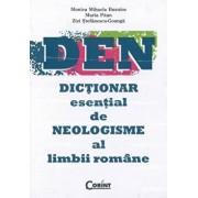 DEN. Dictionar esential de neologisme al limbii romane/Monica Mihaela Busuioc, Maria Paun, Zizi Stefanescu-Goanga
