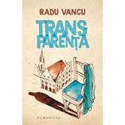 Transparenta/Radu Vancu