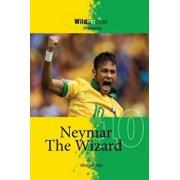 Neymar the Wizard, Paperback/Michael Part