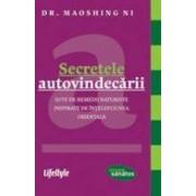 Secretele autovindecarii. Sute de remedii naturiste inspirate de intelepciunea orientala