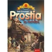 Prostia la romani/Ion Creanga
