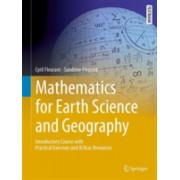 Mathematics for Earth Science and Geography - Introductory Course with Practical Exercises and R/Xcas Resources (Fleurant Cyril)(Mixed media product) (9783319692418)
