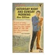 Saturday night and sunday morning - Alan Sillitoe - Livre