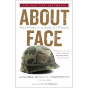 About Face: The Odyssey of an American Warrior, Paperback